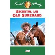 Secretul lui Old Surehand - Karl May