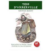 Tess D'Urberville - Thomas Hardy (repovestire de Maxine Linnell)