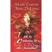 Un Craciun de neuitat - Mary Carter, Terri Dulong