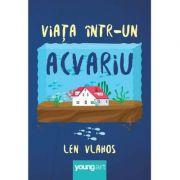 Viata într-un acvariu - Len Vlahos