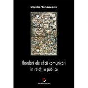 Abordari ale eticii comunicarii in relatiile publice