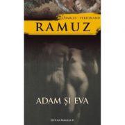 Adam si Eva - Charles-Ferdinand Ramuz