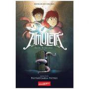 Amuleta. Cartea I. Pastratoarea Pietrei - Kazu Kibuishi