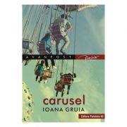 Carusel - Ioana Gruia