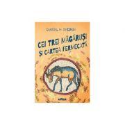 Cei trei magarusi si cartea fermecata - Gabriel H. Decuble