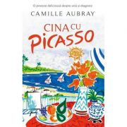 Cina cu Picasso - Camille Aubray