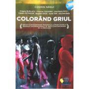 Colorand griul - Cosmin Nasui