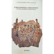 Crestinismul romanesc - Alexandru Niculescu
