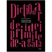 Dictionar de idei primite de-a gata - Gustave Flaubert