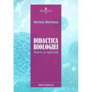 Didactica biologiei. Teorie si aplicatii - Mariana Marinescu