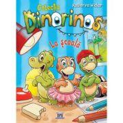 Dinorinos. La scoala, volumul 1 - Katharina Wieker