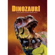 Dinozauri - Atlas Ilustrat Bilingv Roman - Englez