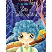 Erus si Valea Rabdarii - Alec Blenche