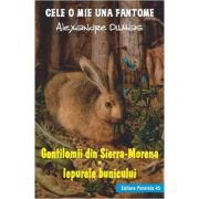Gentilomii din Sierra-Morena. Iepurele bunicului - Alexandre Dumas