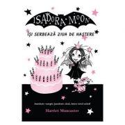 Isadora Moon isi serbeaza ziua de nastere - Harriet Muncaster