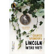Lincoln intre vieti - George Saunders