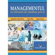 Managementul in sistemul de sanatate privat