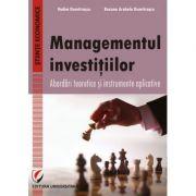 Managementul investitiilor. Abordari teoretice si instrumente aplicative