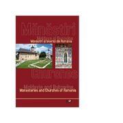 Manastiri si biserici din Romania. Moldova si Bucovina (Ro - En) - Mihai Gheorghiu