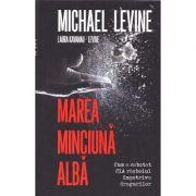 Marea minciuna alba - Michael Levine