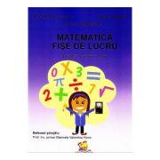 Matematica. Fise de lucru pentru Clasa a 3-a - Mariana Dumitrache, Tatiana Zaharia, Mariana Anghel