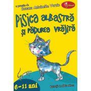 Pisica albastra si padurea vrajita - Antoinette Wornik, Roxana Antoinette Vornic
