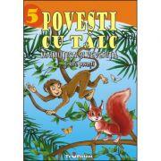 Povesti cu talc: Maimutica si veverita si alte povesti