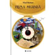 Prima secunda - Vlad Roman