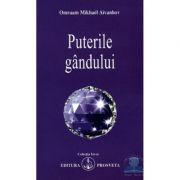 Puterile gandului - Omraam Mikhael Aivanhov