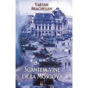Scanteia vine de la Moscova (Vartan Arachelian)