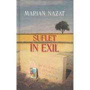 Suflet in exil - Marian Nazat
