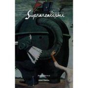 Suprarealistii - Laura Thomson