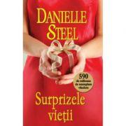 Surprizele vietii - Danielle Steel