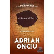 Templul negru - Adrian Onciu