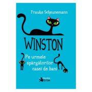 Winston. Pe urmele spargatorilor casei de bani - Frauke Scheunemann