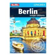 Berlin. Incepe calatoria - Berlitz