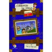 Calatoriile lui Robin. Istanbul - Ken & Angie Lake