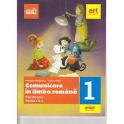 Comunicare in Limba Romana. Fise de lucru. Clasa I. Partea a II-a - Cleopatra Mihailescu, Tudora Pitila