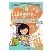 Culegere de Matematica Clasa 3 Ed. 2018 - Mihaela Serbanescu