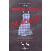 Dorothy trebuie sa moara! Eliberarea Tinutului Oz vol. 1 - Danielle Paige