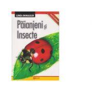 Enciclopedie. Lumea Animalelor. Paianjeni si Insecte