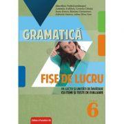 Gramatica clasa a VI-a. Fise de lucru si unitati de invatare cu itemi si teste de evaluare