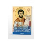 Hristologia Sfantului Roman Melodul si importanta ei soteriologica (Ioannis G. Kourembeles)