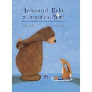 Iepurasul Bobi si ursoaica Mimi - Christa Kempter