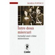 Intre doua miercuri - Maria Popescu