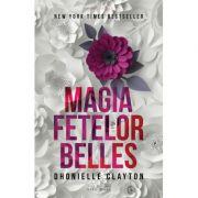 Magia fetelor Belles - Dhonielle Clayton