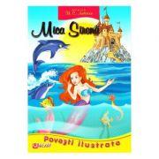 Mica sirena. Povesti ilustrate - H. C. Andersen