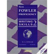 New Fowler Proficiency Writing Skills 2 Student's Book - W. S. Fowler