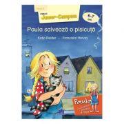 Paula salveaza o pisicuta. 6-7 ani Nivel 2 - Katja Reider