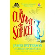 Pe cuvant de soricel - James Patterson, Chris Grabenstein